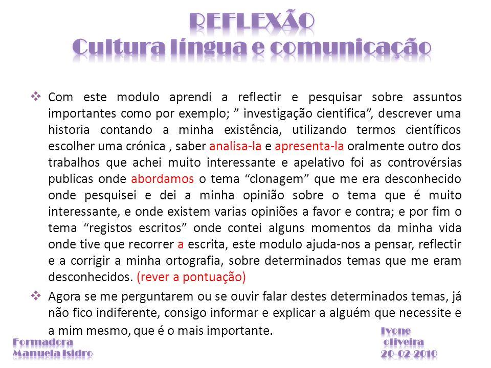 REFLEXÃO Cultura língua e comunicação
