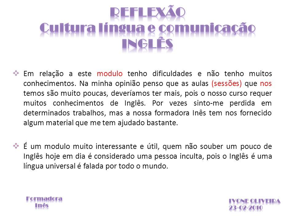 REFLEXÃO Cultura língua e comunicação INGLÊS