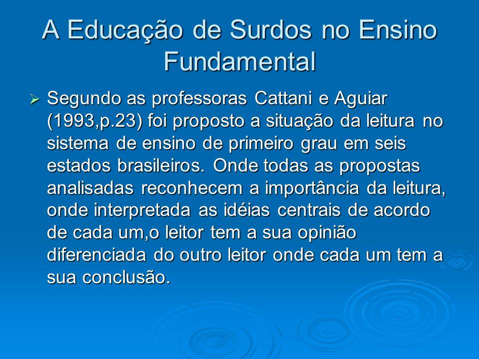 A Educação de Surdos no Ensino Fundamental