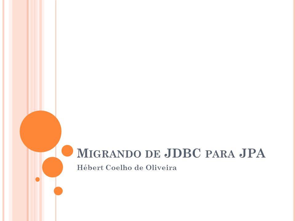 Migrando de JDBC para JPA