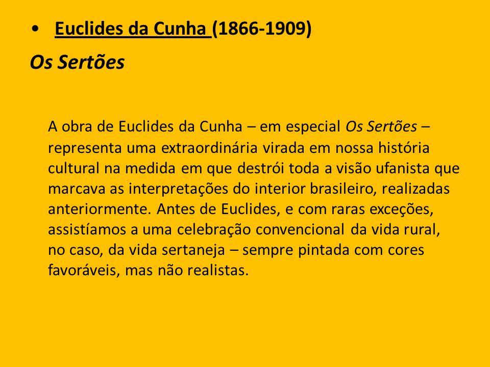 Euclides da Cunha (1866-1909)