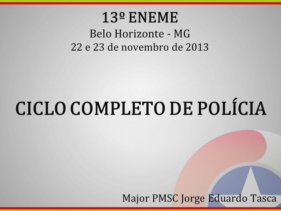 CICLO COMPLETO DE POLÍCIA