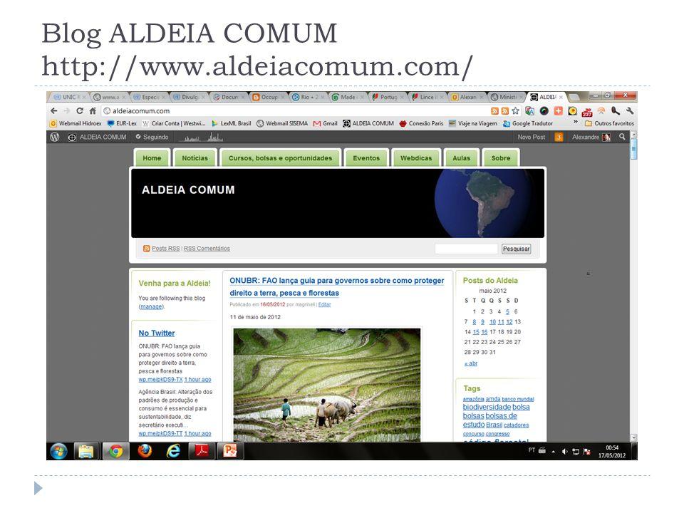 Blog ALDEIA COMUM http://www.aldeiacomum.com/