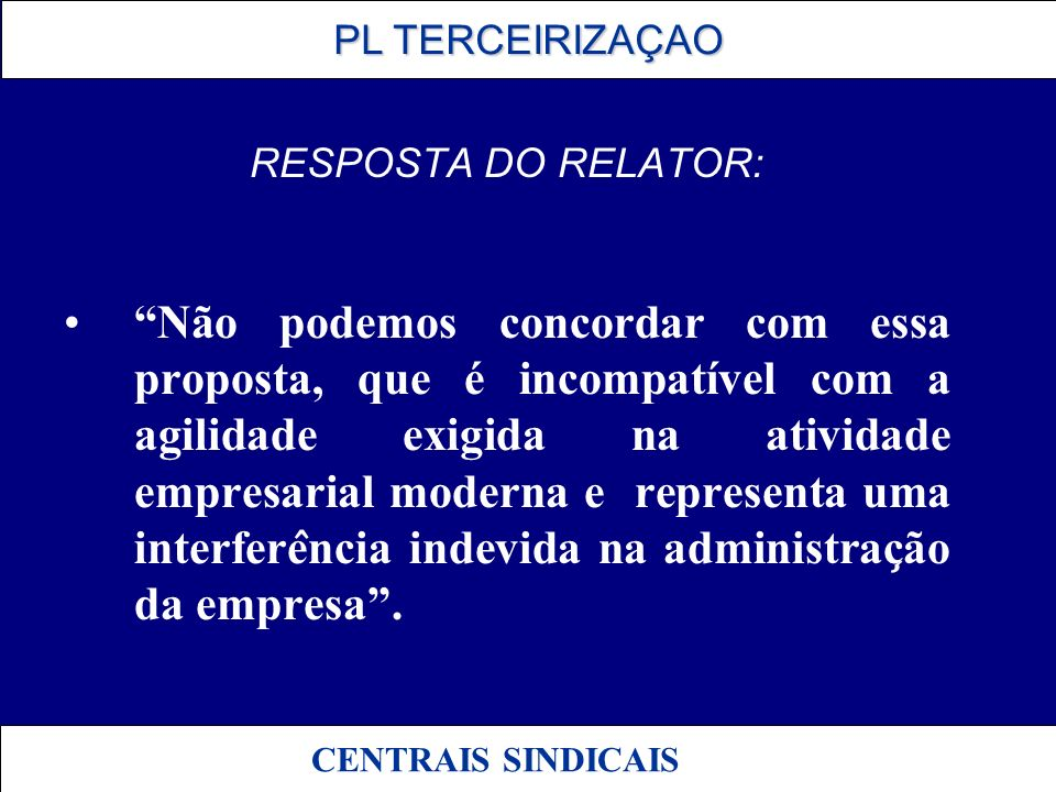 RESPOSTA DO RELATOR: