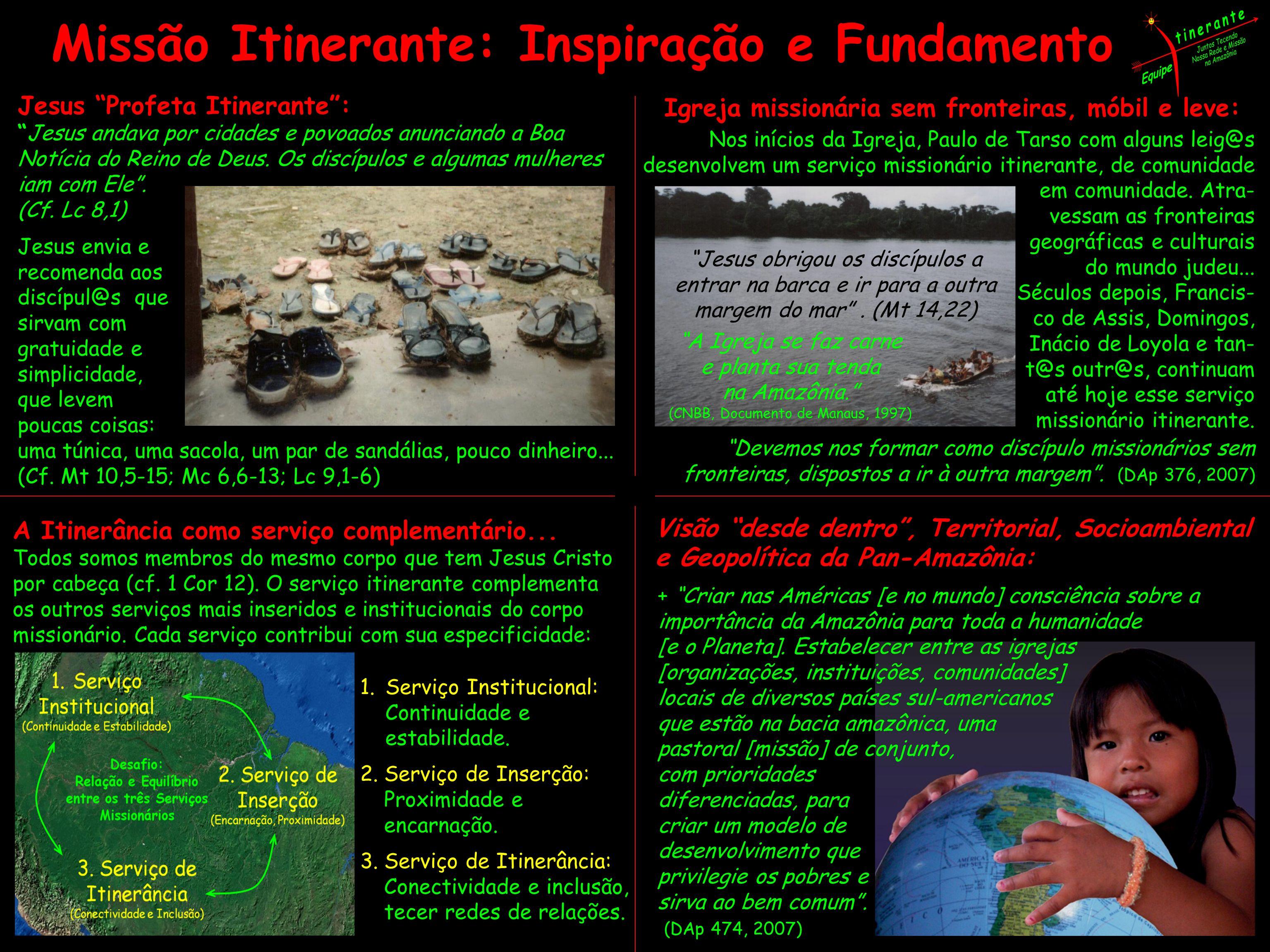 Missão Itinerante: Inspiração e Fundamento