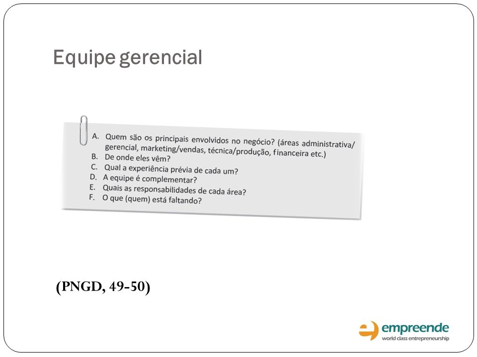 Equipe gerencial (PNGD, 49-50)