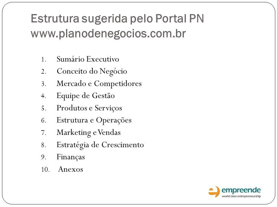 Estrutura sugerida pelo Portal PN www.planodenegocios.com.br