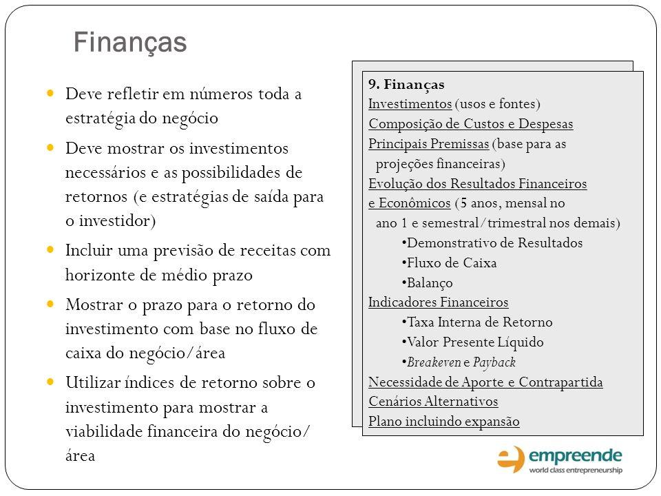 Finanças Deve refletir em números toda a estratégia do negócio