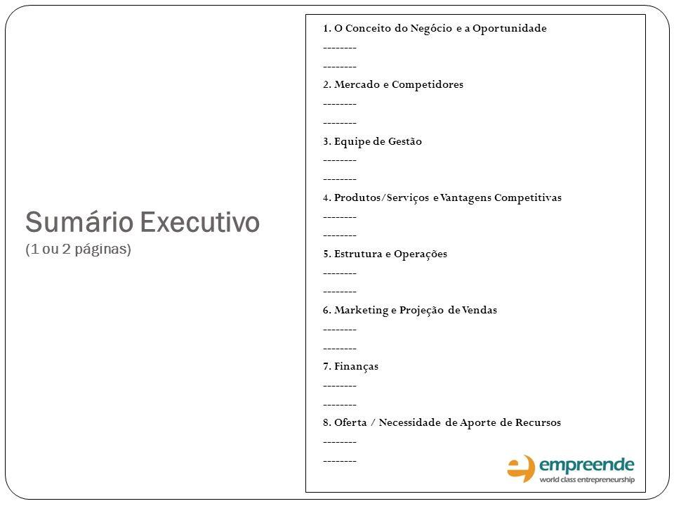 Sumário Executivo (1 ou 2 páginas)
