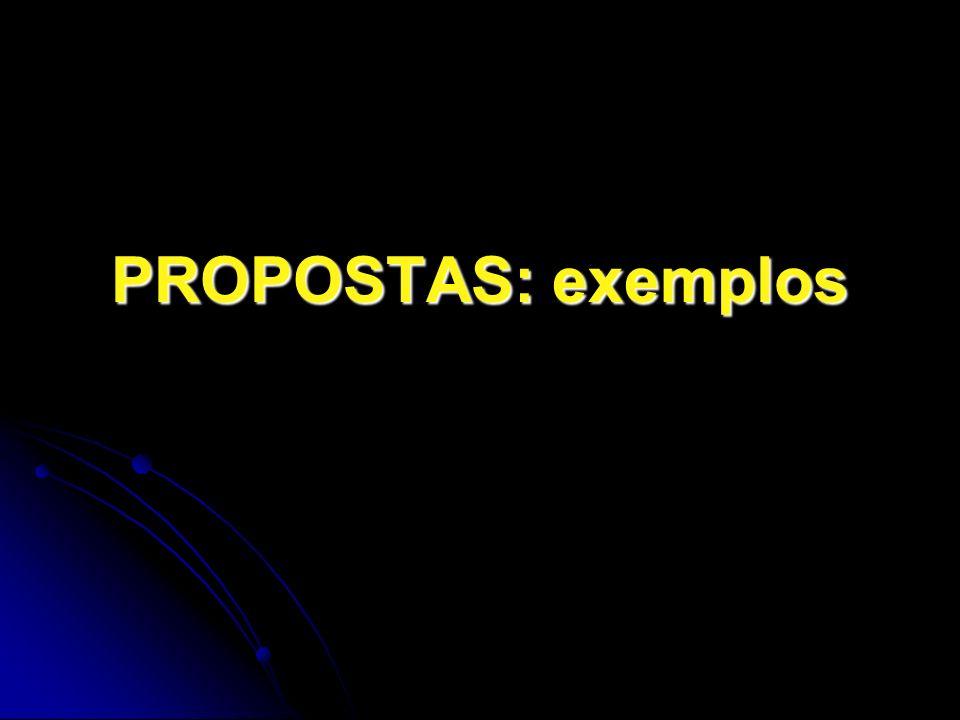 PROPOSTAS: exemplos