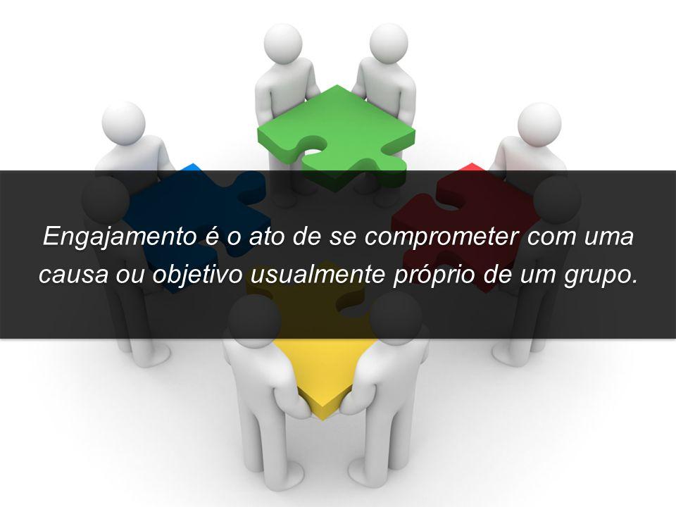 Engajamento é o ato de se comprometer com uma causa ou objetivo usualmente próprio de um grupo.