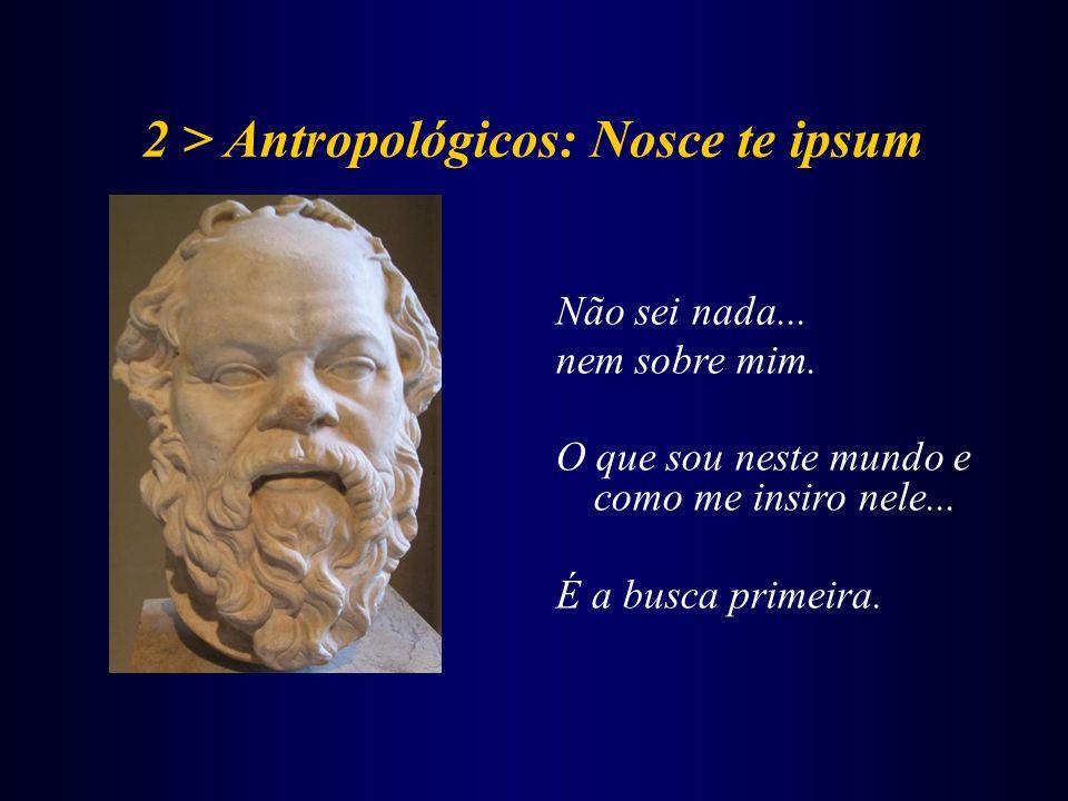 2 > Antropológicos: Nosce te ipsum