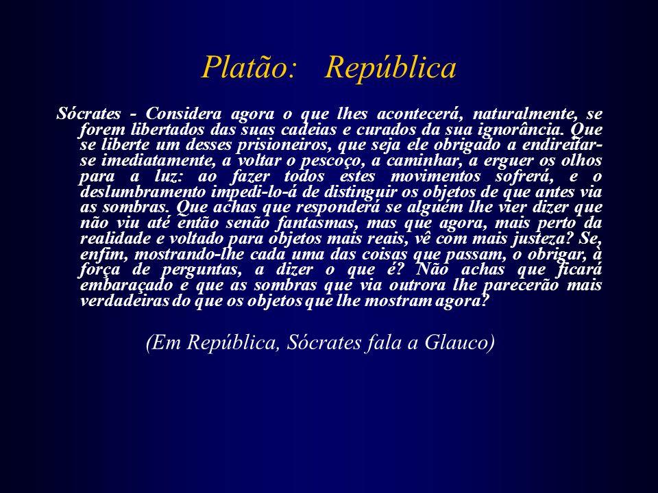Platão: República (Em República, Sócrates fala a Glauco)