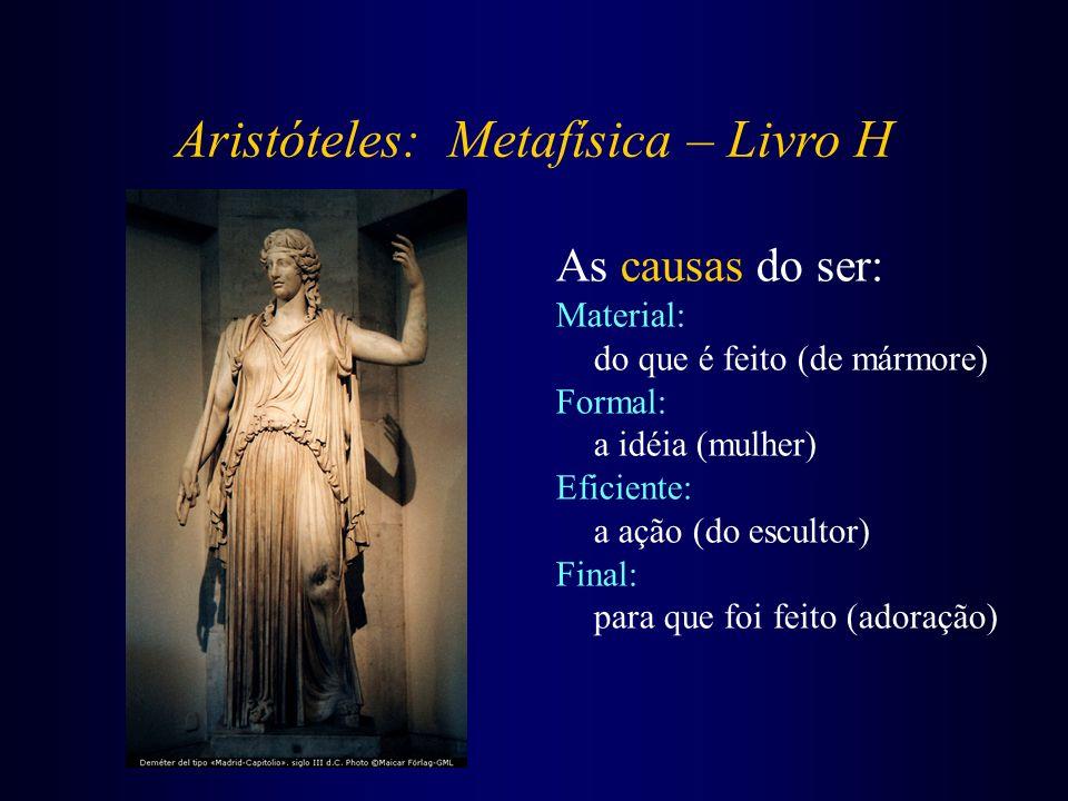 Aristóteles: Metafísica – Livro H