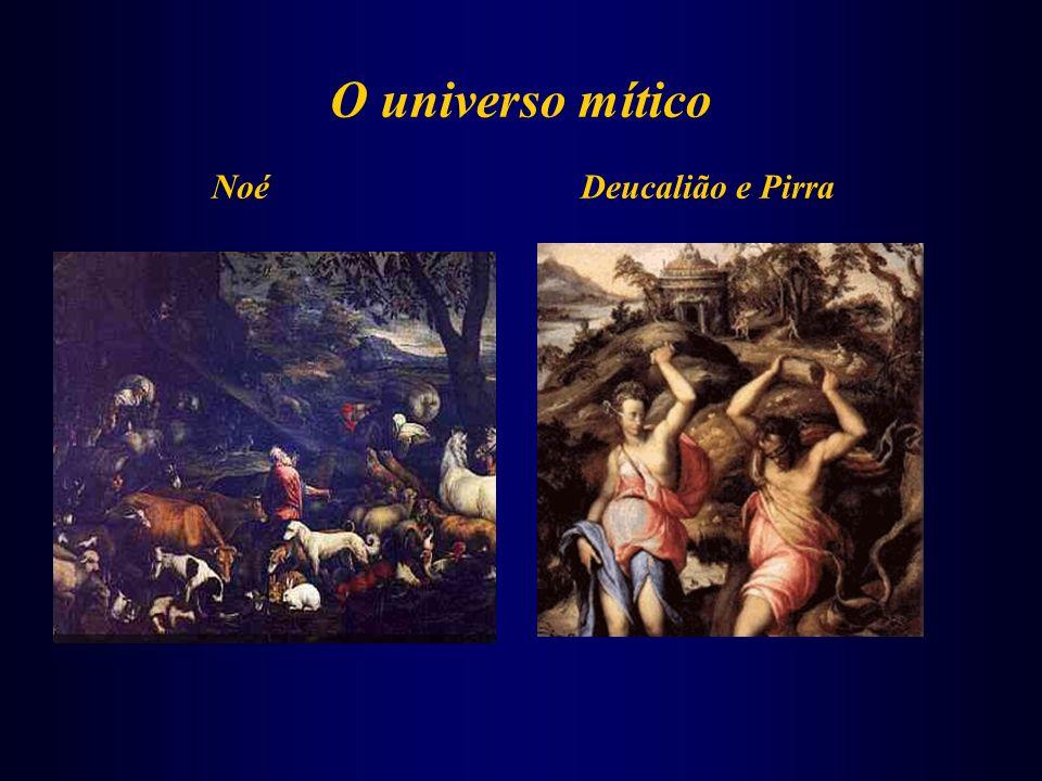 O universo mítico Noé Deucalião e Pirra