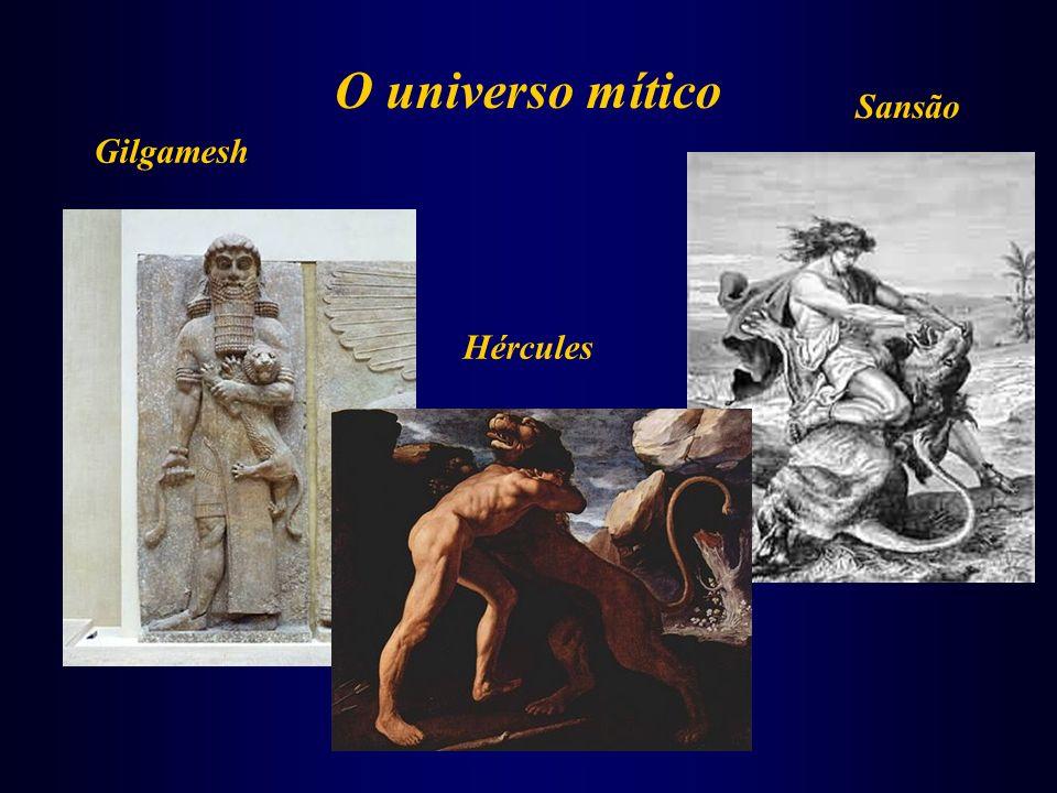O universo mítico Sansão Gilgamesh Hércules