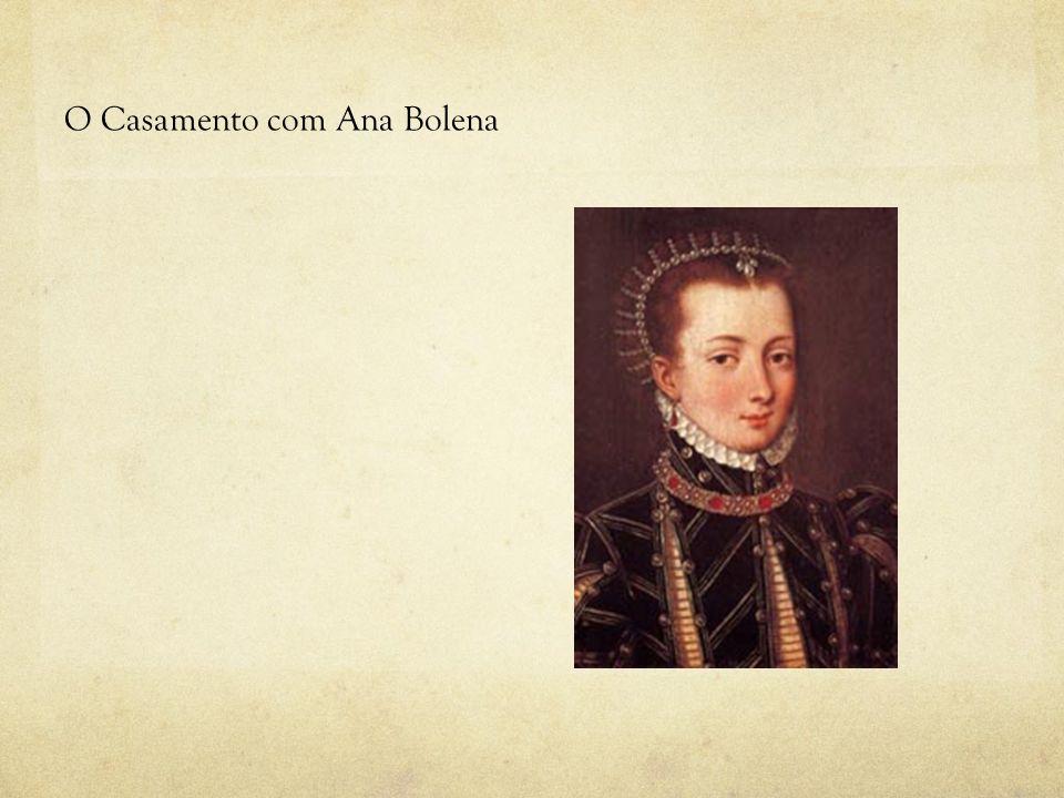 O Casamento com Ana Bolena