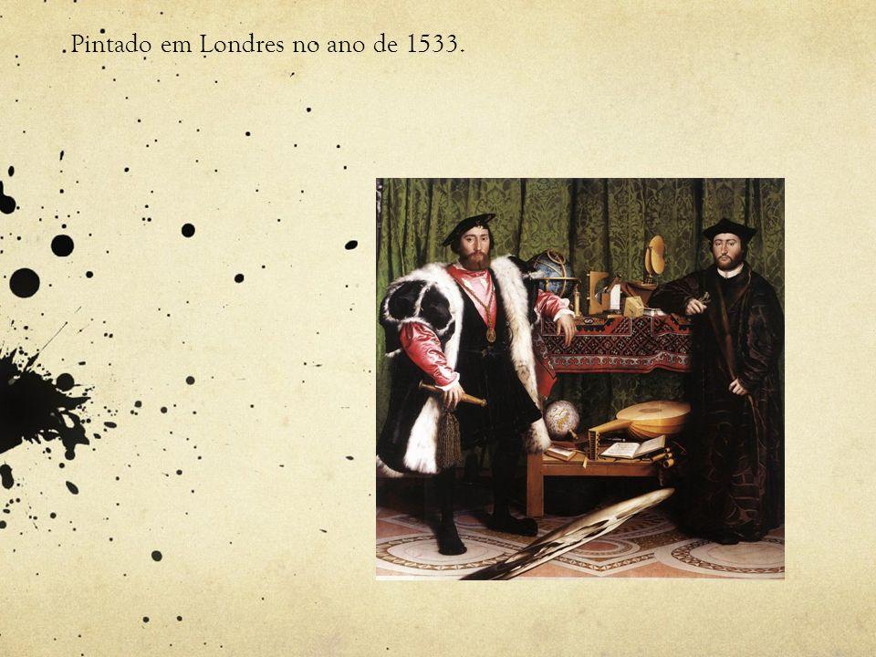 Pintado em Londres no ano de 1533.