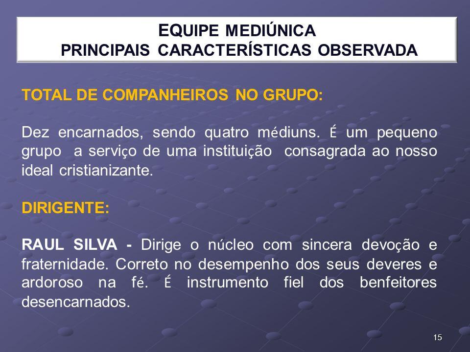 PRINCIPAIS CARACTERÍSTICAS OBSERVADA