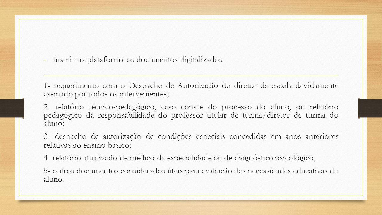 Inserir na plataforma os documentos digitalizados: