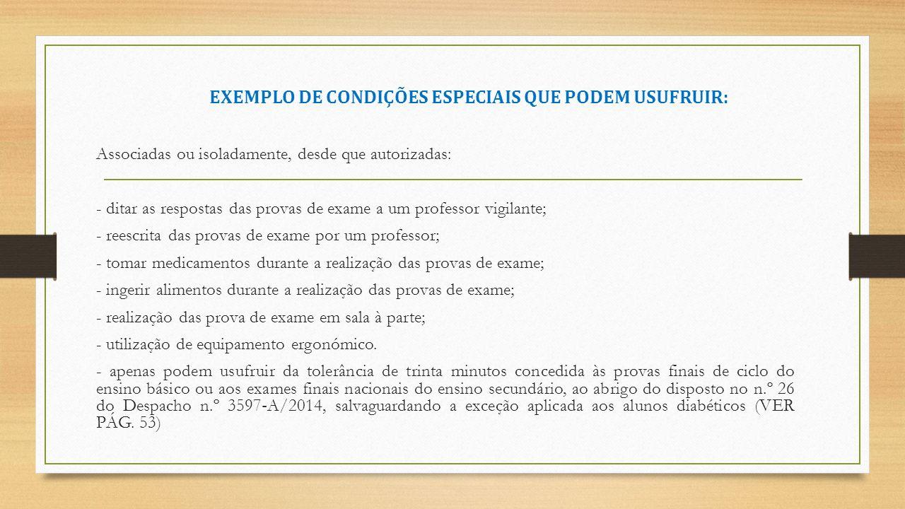 EXEMPLO DE CONDIÇÕES ESPECIAIS QUE PODEM USUFRUIR: