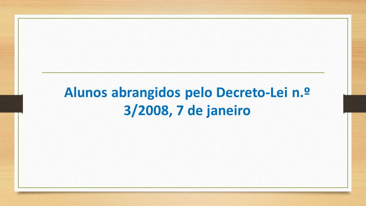 Alunos abrangidos pelo Decreto‐Lei n.º 3/2008, 7 de janeiro
