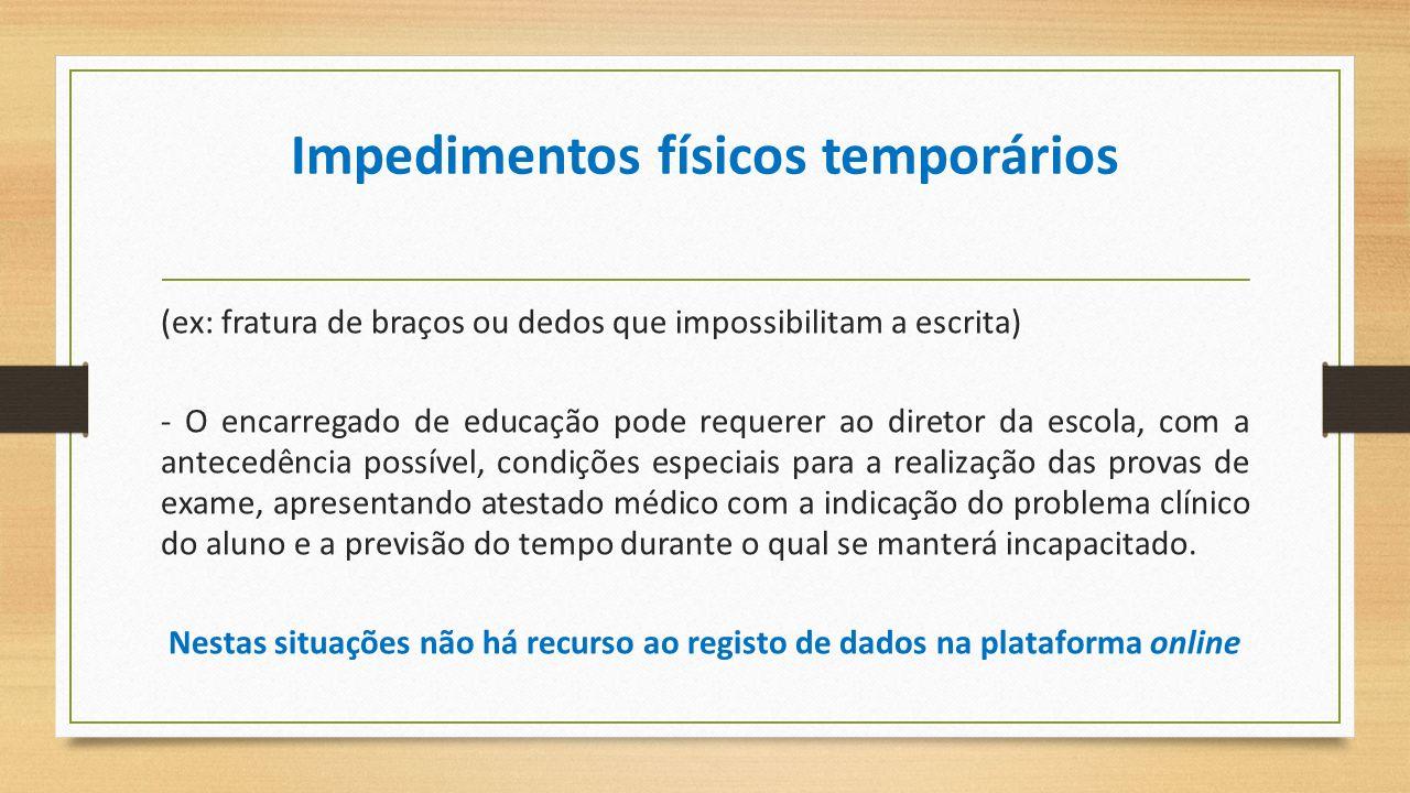 Impedimentos físicos temporários