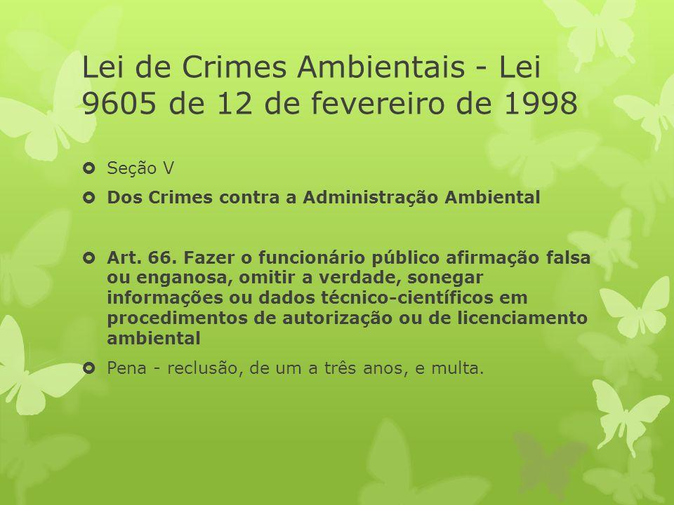 Lei de Crimes Ambientais - Lei 9605 de 12 de fevereiro de 1998