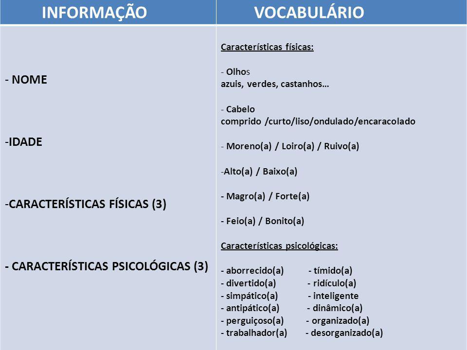 INFORMAÇÃO VOCABULÁRIO NOME IDADE CARACTERÍSTICAS FÍSICAS (3)