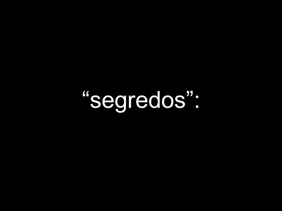segredos :