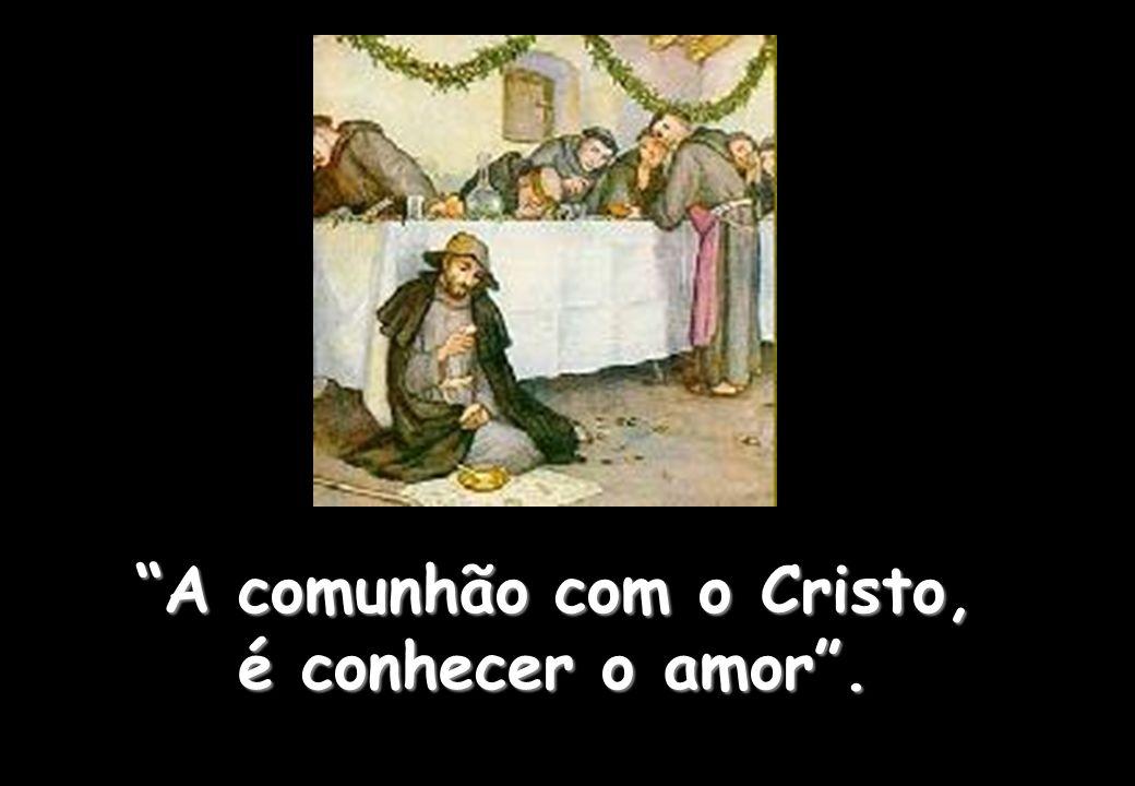 A comunhão com o Cristo,