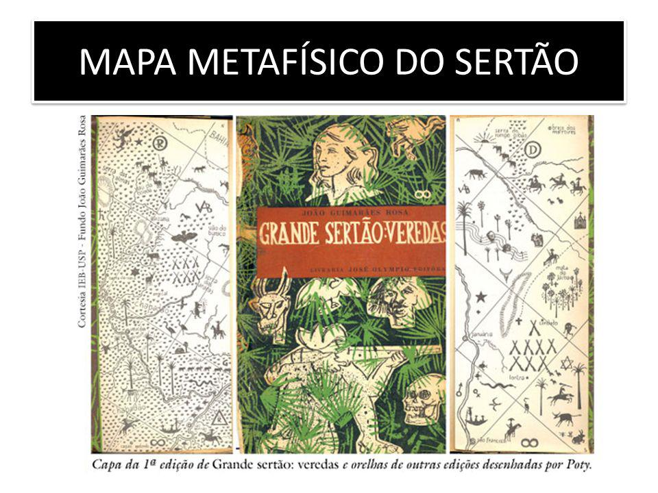 MAPA METAFÍSICO DO SERTÃO