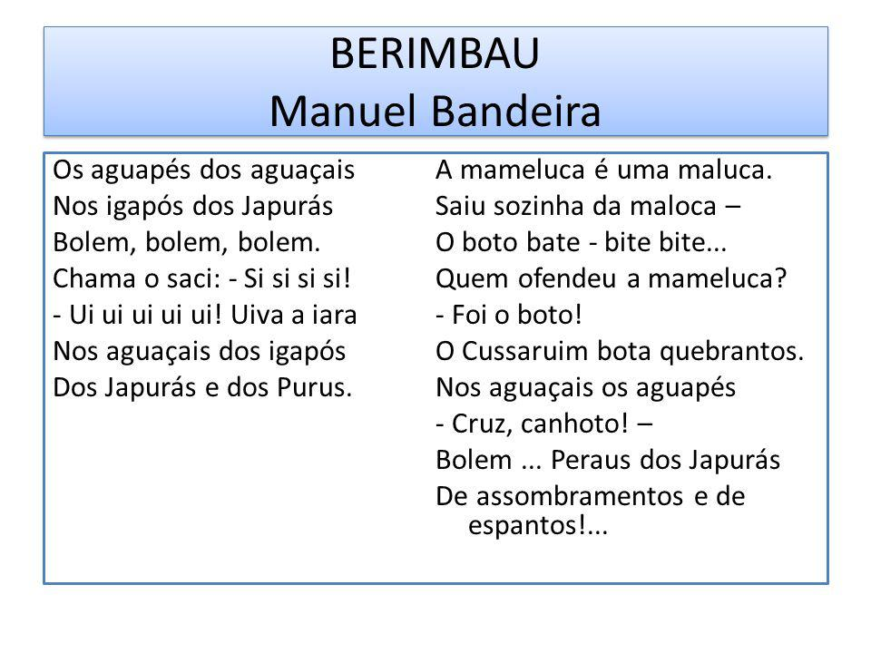BERIMBAU Manuel Bandeira