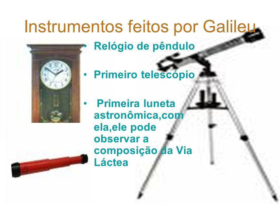 Instrumentos feitos por Galileu