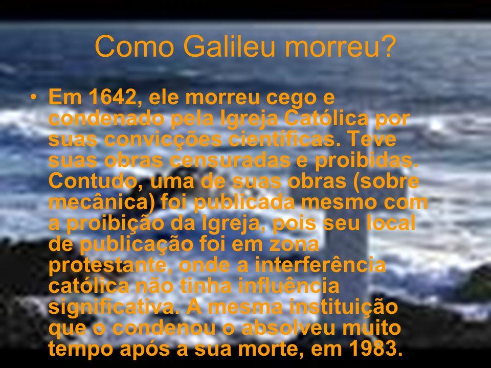 Como Galileu morreu