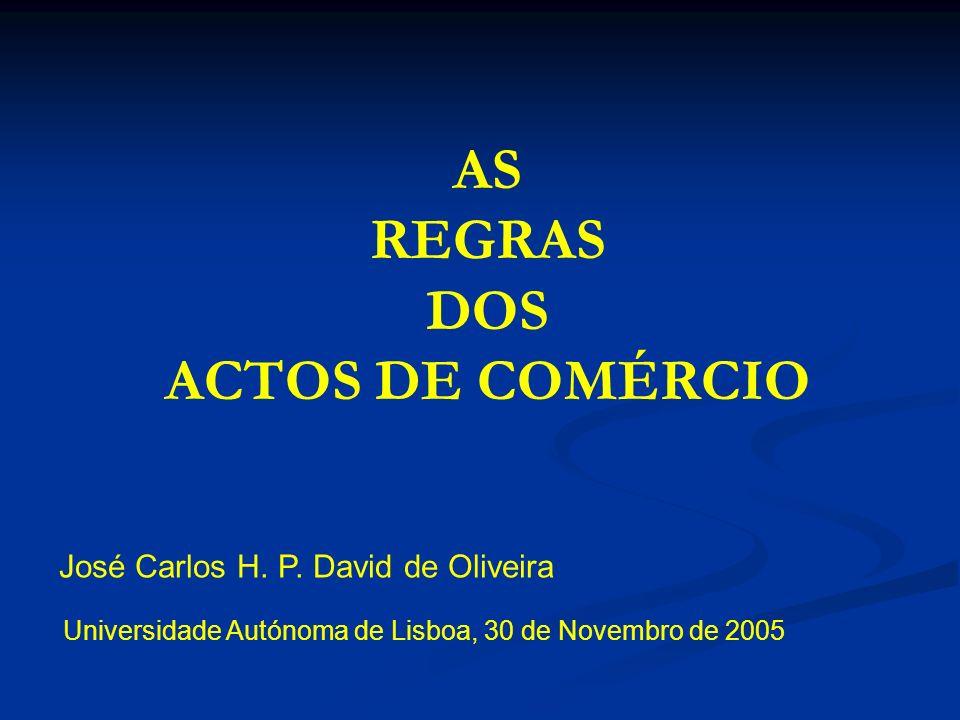 AS REGRAS DOS ACTOS DE COMÉRCIO