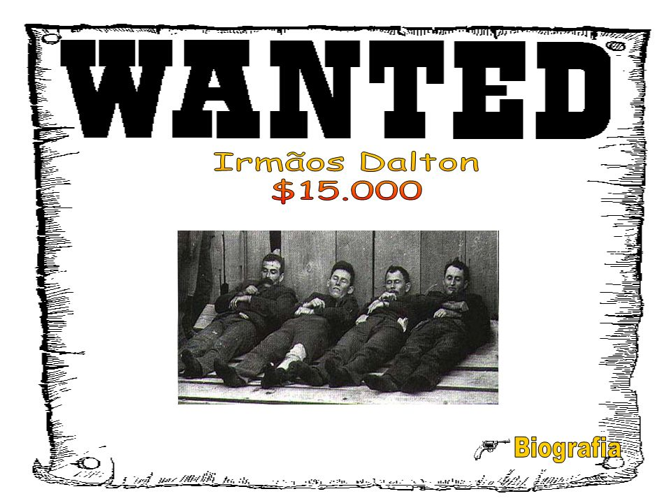 Irmãos Dalton $15.000 Biografia