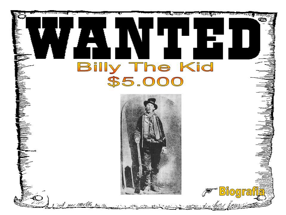 Billy The Kid $5.000 Biografia