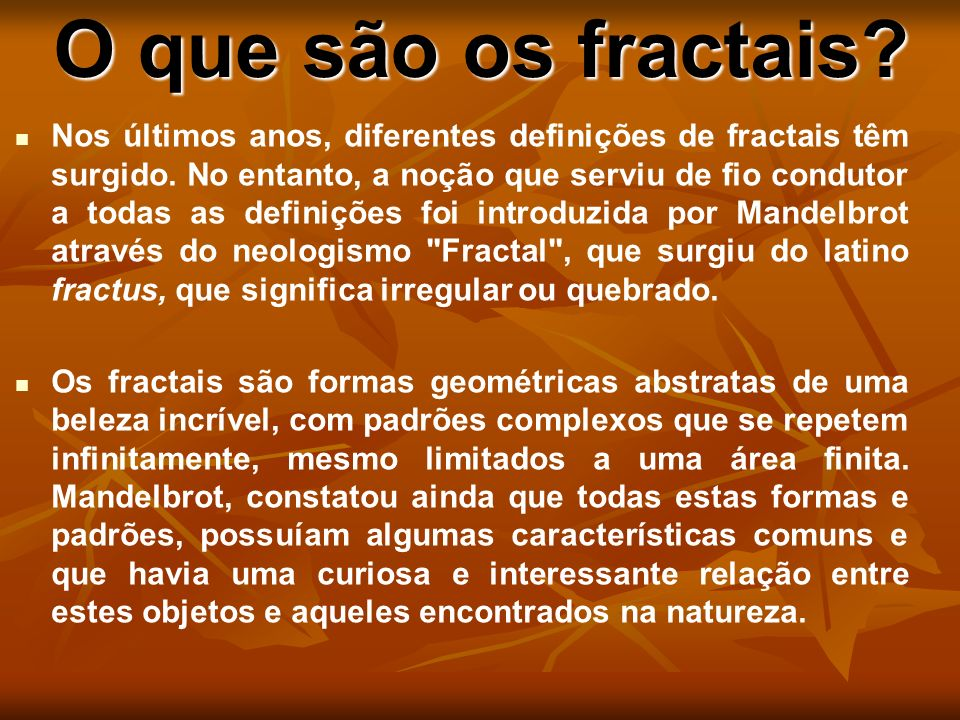 O que são os fractais
