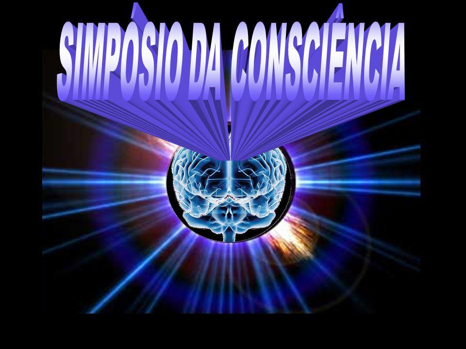 SIMPÓSIO DA CONSCIÊNCIA