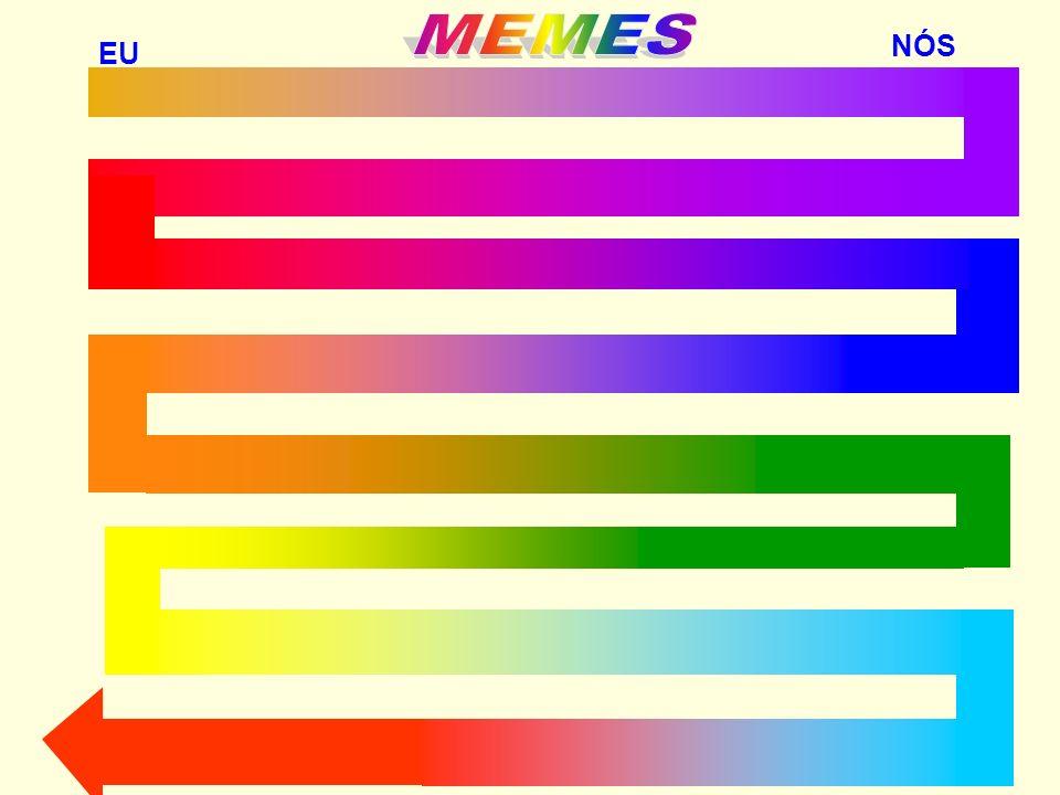 MEMES NÓS EU