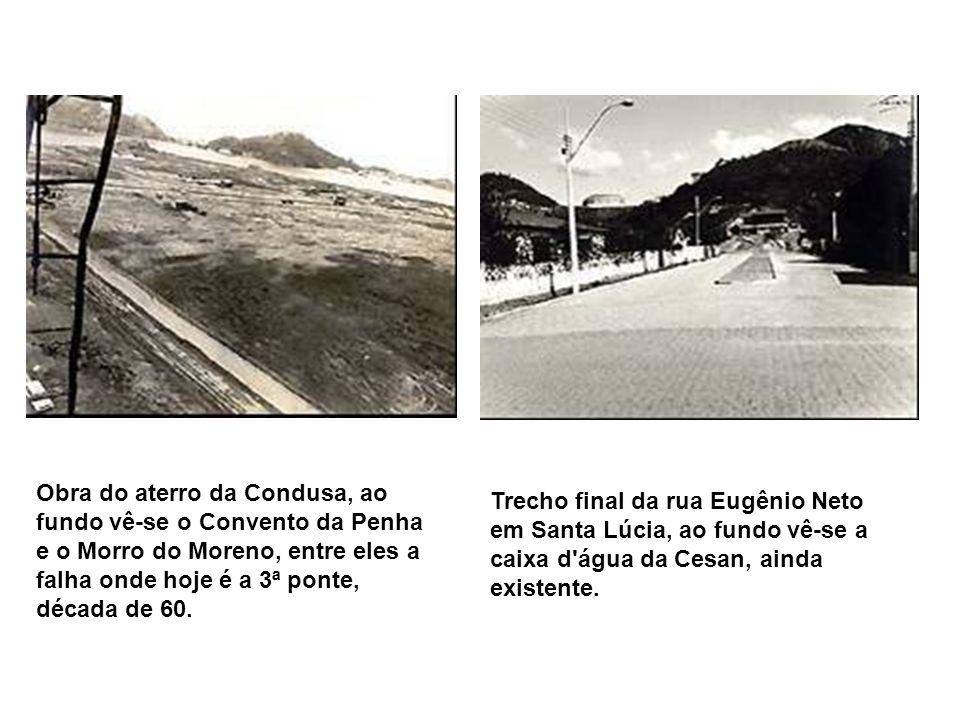 Obra do aterro da Condusa, ao fundo vê-se o Convento da Penha e o Morro do Moreno, entre eles a falha onde hoje é a 3ª ponte, década de 60.