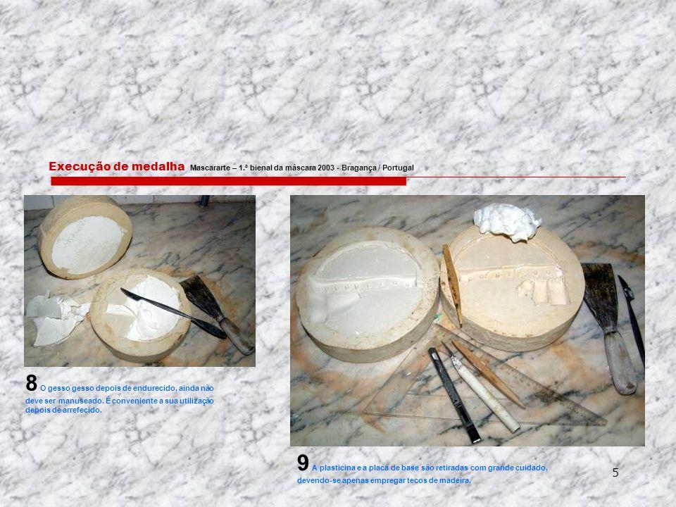 Execução de medalha Mascararte – 1