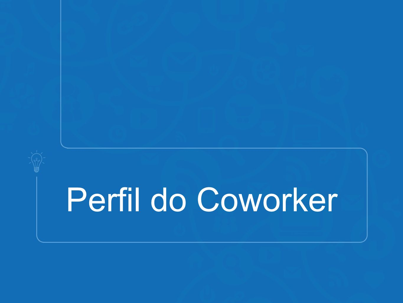 Perfil do Coworker