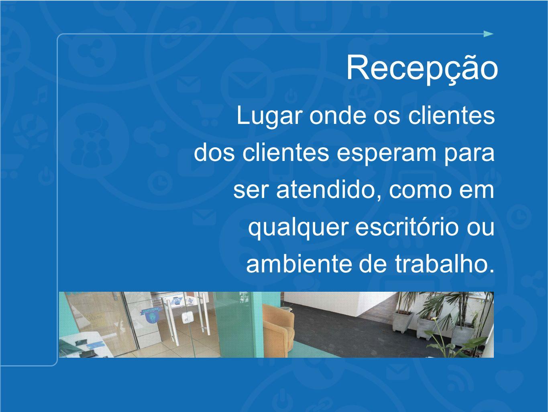 Recepção Lugar onde os clientes dos clientes esperam para ser atendido, como em qualquer escritório ou ambiente de trabalho.