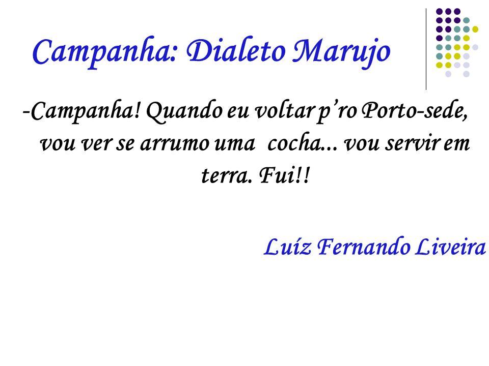 Campanha: Dialeto Marujo