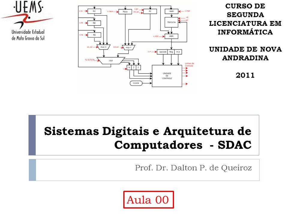Sistemas Digitais e Arquitetura de Computadores - SDAC