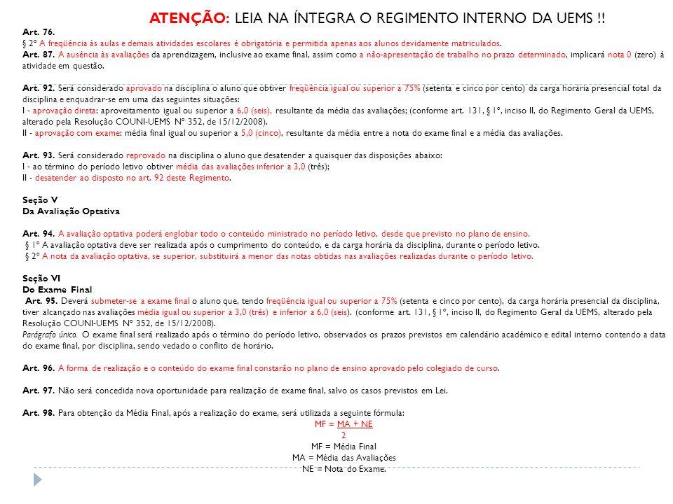 ATENÇÃO: LEIA NA ÍNTEGRA O REGIMENTO INTERNO DA UEMS !!