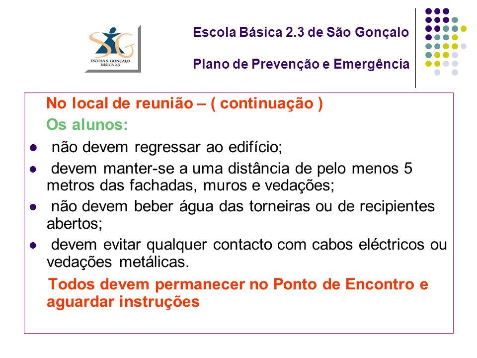 Escola Básica 2.3 de São Gonçalo Plano de Prevenção e Emergência