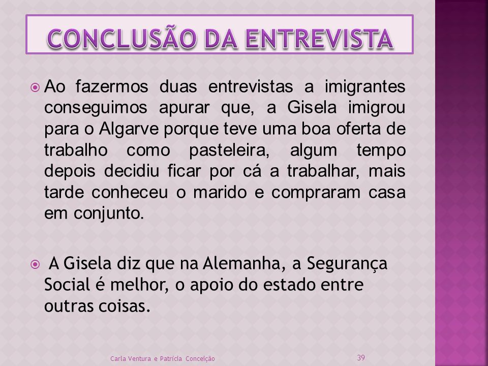 CONCLUSÃO DA ENTREVISTA
